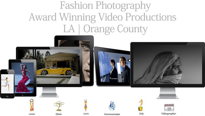 Fashion Photographer Los Angeles & Orange County Video Production